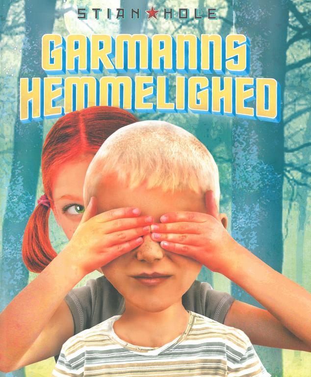 Garmanns hemmelighed af Stian Hole