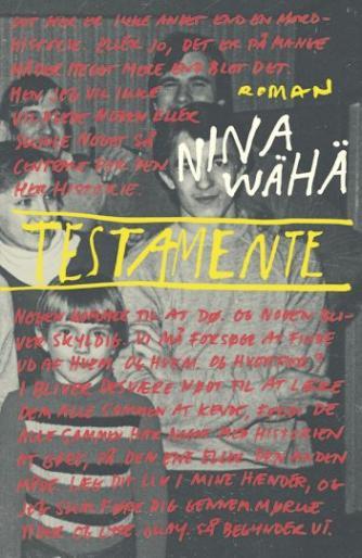 Nina Wähä (f. 1979): Testamente