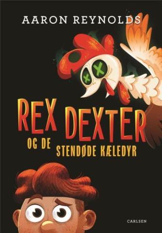 Aaron Reynolds: Rex Dexter og de stendøde kæledyr