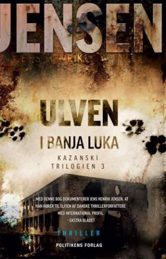 Jens Henrik Jensen (f. 1963): Ulven i Banja Luka