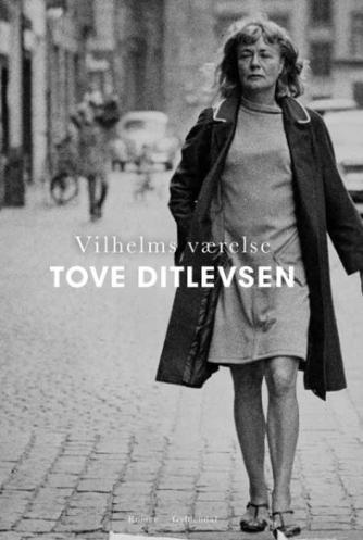 Tove Ditlevsen: Vilhelms værelse